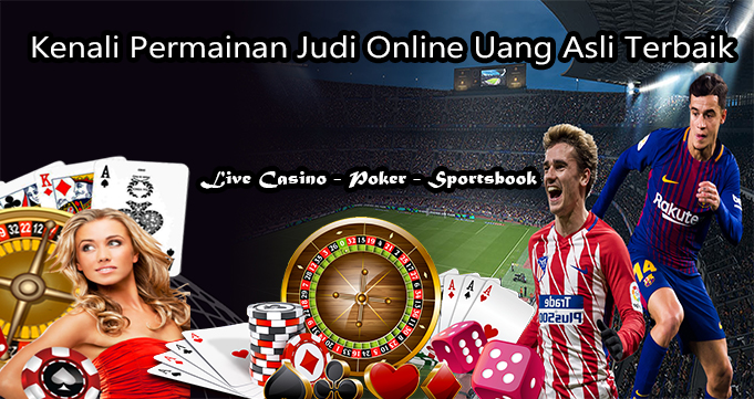 Kenali Permainan Judi Online Uang Asli Terbaik