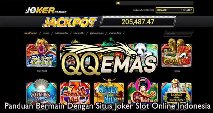 Panduan Bermain Dengan Situs Joker Slot Online Indonesia